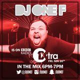 DJ OneF: BBC Radio 1Xtra 20.11.15