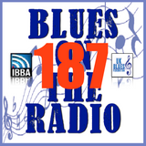 Blues On The Radio - Show 187