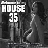 Welcome To My House 35