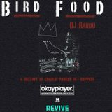 DJ Rahdu x Revive x Okayplayer – Bird Food