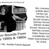 The Backwall of Sound - Retro vinyl from the 1950s and 1960s - Show 140 French Special