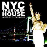 NYC True Deep House