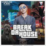 VNSound Radio - Break Da House - Mad Noizer Special Guest Mix #16