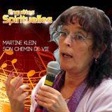 11 Janvier 2014 - Chemin de vie - Invitée: Martine Klein