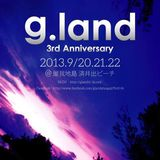 Orgel a.k.a Mondo-2013 g.land Live Mix(2:30-4:00<Midnight>)