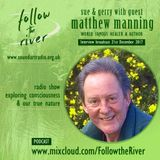 Interview with world famous healer and best selling author Matthew Manning