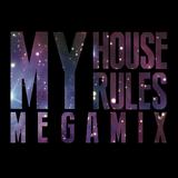 My House My Rules [DJ Samurai MEGAMIX]