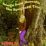 Songs from Beneath the Spaghetti Tree, Volume 31