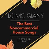-10- DJ MC GIANY - The Best Noncommercial House Songs Of October 2017