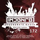 Sean Tyas - Degenerate Radio 172 [12.08.19]