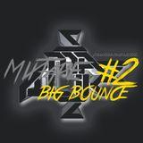 Malikzzz mixtape #2 this is BIG BOUNCE