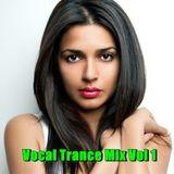Vocal Trance Mix Vol 1