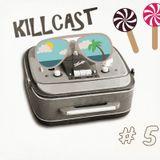 DA FUNKILLAZ - killcast #5