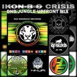 CRISIS & IKON-B  UPFRONT DNB/JUNGLE ROLL OUT MIX [recorded at Bandits cave]