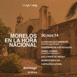 MORELOS EN LA HORA NACIONAL - NOVIEMBRE DE 2014