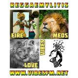 Reggaemylitis Radio Show, Vibes FM, 15 March 2017