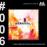 Sonny Fodera presents AARRIVAL Radio Episode 6 ft. Saffron Stone