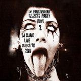 Paris New York Rejects Party 80's 2nd Reunion  -DJ SLAVE LIVE MARCH 28 2015 Part 2