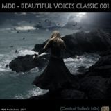 MDB - BEAUTIFUL VOICES CLASSIC 001 (CLASSICAL BALLADS SOFT-MIX)