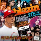 Blazin' 2012 - Disc 2 - DJ Nino Brown