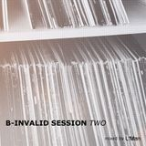 B-INVALID SESSION TWO  mixed by L'Man