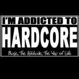 Addicted To Hardcore