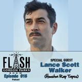 Flash Gordon Parks Show Episode 016 - Lance Scott Walker