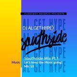 Covid- 19 Mix Series - #18 DJ Al Get Hype Southside Mix Pt. 1