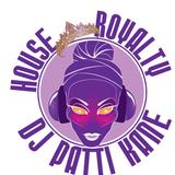 DJ Patti Kane #289 House Royalty Ep 37