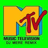 DJ MERE - MTV18 REMIX
