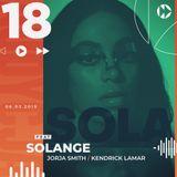 #018 - ft. Solange, Jorja Smith, Kendrick Lamar