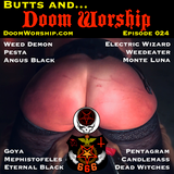 Doom Worship E024 - Butts And Doom