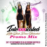 INTOXXXICATED PROMO MIX - RNB HIPHOP DANCEHALL AFROBEATS - MIXED BY SCARCHA VYBZ & BIZZY MOVEMENTS
