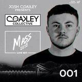 Coakley's Collective // 001 - LIVE @ Mass Festival | 07.07.2018