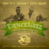 Firesound - 90's Dancehall (2016)