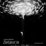 Lucius Lokovich - Zeitjèst la - continuum mix