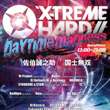 X-TREME HARD DAYTIME MADNESS at 2018/10/06