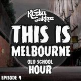 This Is Melbourne Ep.4 (Old School Hour)