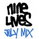 Nine Lives - July Mix