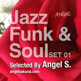 70's to 80's Jazz, Funk & Soul Set 01 / Angel in the Mix, 09.2014