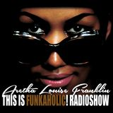 this is FUNKAHOLIC! RADIOSHOW august 2018 QUEEN OF SOUL special