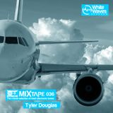 Mixtape_036 - Tyler Douglas (jun.2015)