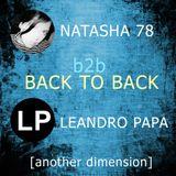 Natasha78 B2B Leandro Papa( Another Dimension)