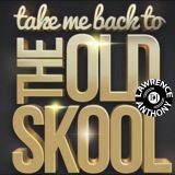 dj lawrence anthony oldskool house in the mix 315