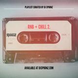 DJ SPOONZ - RNB + CHILL 2.0 PLAYLIST MIX