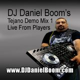 Daniel Boom Tejano Mix Live From Players 1