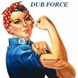 Dub Force  4-4-2015 (mix sesión)