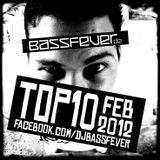 BassFever - Top 10 FEB 2012