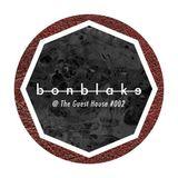Bonblake @ TGH #002 - 12.08.14