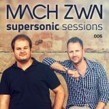 MACH ZWAI - Supersonic Sessions 006